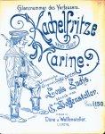 Wolfensteller, C.: - Kachelfritze von der Marine. Urkomische Original-Solo-Scene von Louis Fuchs [für Klavier mit unterlegtem Text]