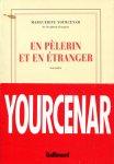 Yourcenar, Marguerite (ds1354) - En pèlerin et en étranger. Essais