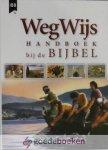 Day  & Carol J.Smith, Terry Jean - WegWijs *nieuw* --- Handboek naast de Bijbel