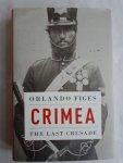 Figes, Orlando - CRIMEA. The last crusade