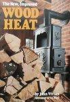 Vivian, John. - The new, improved Wood Heat
