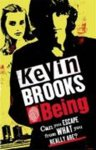 Kevin Brooks - Being