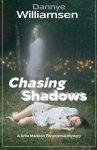 Dannye Williamsen - Chasing Shadows A Brita Madison Paranormal Mystery (Brita Madison Paranormal Mysteries)