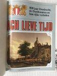 Diverse auteurs - Ach lieve tijd 800 jaar Dordrecht  De Dordtenaren en hun rijke verleden
