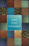 Berger, Maurits - ISLAM IS EEN SINAASAPPEL