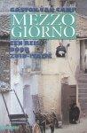 Camp, Gaston van - Mezzo Giorno (Een reis door Zuid-Italië)