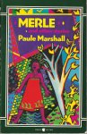 Marshall, Paule - Merle. A novella and Other Stories (With a Commentary by the author)