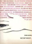 HAZEU, WIM - Wat niet mocht ... - een overzicht van censuur, ernstige en minder ernstige gevallen van vrijheidsbeknotting in Nederland (1962-1971) of de stem van de 'zwijgende' meerderheid of nnog een jeugdsentiment van de jaren Zestig.