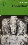 Sen, K.M. - Hindoeïsme; de oudste godsdienst ter wereld