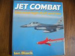Black, Ian - Jet Combat Hot and High, fast and low