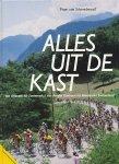 Schoonderwalt, Frans van - Alles uit de kast. Van Anquetil tot Zoetemelk / Van Amstel Goldrace tot Ronde van Zwitserland.