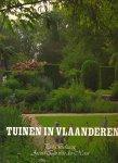 van der Vorst, Arend Jan & Bekaert, Piet - Tuinen in Vlaanderen. Een bloemlezing van 46 Vlaamse tuinen met 350 kleurenillustraties