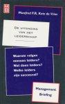 Kets de Vries, Manfred F.R. - De uitdaging van het leiderschap. Waarom volgen mensen leiders? Wat doen leiders? Welke leiders zijn succesvol?