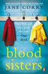 jane corry - Blood Sisters