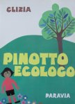 Clizia - Pinotto Ecologo