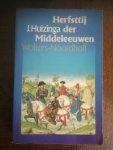 Huizinga, J. - Herfsttij der Middeleeuwen