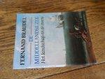Braudel, Fernand - De Middellandse Zee  1 het landschap en de mens