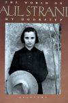 Duncan, Catherine & Ute Eskildsen - Paul Strand / The World on my doorstep 1950-1976
