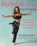 Androniki Bossonis, Raina - Bellydancing For Fitness + CD (The sexy art that tones your abs, butt and thighs), 175 pag. softcover, zeer goede staat