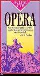 Chris Craker - Kijk op opera  EEN HANDIGE GIDS VOOR WIE SNEL WIL LEREN GENIETEN VAN OPERAMUZIEKD + CD