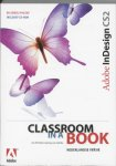 Creative Team Adobe - Adobe InDesign CS2 Classroom in a book  de officiële training van Adobe + CD-rom