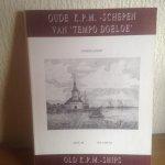 Lindeboom, L. - Oude KPm-schepen van tempo doeloe = Old KPM-ships from the post / III / druk 1