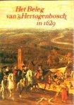 - Het BELEG van 's-HERTOGENBOSCH in 1629