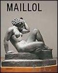Ansenk, Lorquin, Clair, Susanna, Catilar, Teeuwisse, Houze, - Maillol, De monumentale kunst van Aristide Maillol,  L'art monumental d'Aristide Maillol,