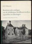 Hannema, Dr. D. - Beschrijvende catalogus van de schilderijen, beeldhouwwerken, aquarellen en tekeningen verzameling Stichting Hannema-de Stuers