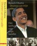 Obama, Barack .. Vertaald door Joost Zwart - Dromen van mijn vader  ..  Het verhaal van mijn familie