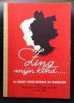 Vooren-Kuyper, Frouwine van der / Jaap Dirks - Zing mijn kind....     twaalf liedjes voor school en huisgezin