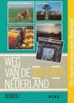 Timmer, Cees (red.) - Weg van de snelweg. Reisboek 4. West Zeeuwsch-Vlaanderen / Zuid-Limburg / Noord-Kennemerland / Noordwest-Overijssel / Gouda en Lopikerwaard