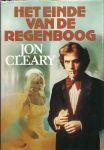 Cleary, Jon - HET EINDE VAN DE REGENBOOG