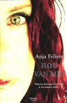 Anja Feliers - Hou van mij!