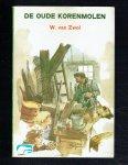 Zwol, W. van - De Oude korenmolen