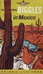 Johns, W.E. - Biggles in Mexico