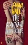 Sarah (author) Hall - The Beautiful Indifference