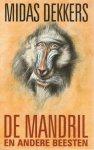 Midas Dekkers - De Mandril en andere beesten