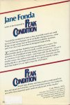 Garrick, James G. and Peter Radetsky. Foreword by Jane Fonda - PEAK CONDITION. Winning strategies to prevent, treat, and rehabilitate sports injuries
