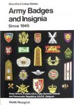 Rosignoli, Guido - Army Badges and Insignia Since 1945. Great Britain, Poland, U.S.A., Italy, German Federal and Democratic Republics, U.S.S.R., Belgium.
