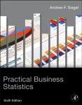 Andrew Siegel - Practical Business Statistics