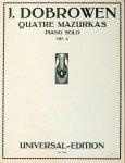 Dobrowen, Issay: - Quatre mazurkas. Piano solo. Op. 4 (Compositions pour piano)