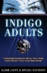 Jaffe, Kabir - Indigo Adults / Understanding Who You Are and What You Can Become