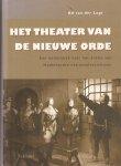 Logt, A. van der - Het theater van de nieuwe orde / een onderzoek naar het drama van Nederlandse nationaalsocialisten