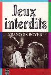 Boyer, François - Jeux interdits