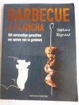 Reynaud, Stephane - Barbecue en plancha / 150 eenvoudige gerechten om samen van te genieten