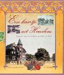Leersum, Tom van - EEN KAARTJE UIT HAARLEM  Haarlem in orentbriefkaarten 1940-1960