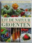 Hageman, K. and Lestrieux, E.de - Uit de natuur: Groenten. Met verrukkelijke recepten