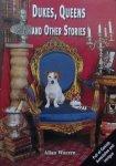 Warren, Allan. - Dukes, Queens and other stories