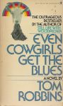 Robbins, Tom - Even cowgirls get the blues